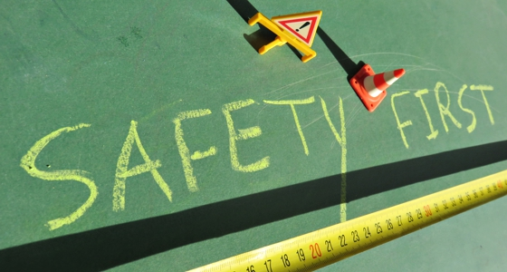 """Don't Just Say """"Safety First""""…. Make Safety First!"""